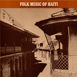 Music of Haiti, Vol. 1: Folk Music of Haiti album cover