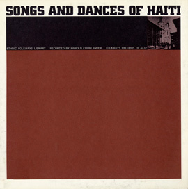 Music of Haiti: Vol. 3, Songs and Dances of Haiti