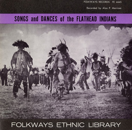 Songs and Dances of the Flathead Indians
