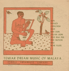 Temiar Dream Songs from Malaya
