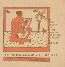 Temiar Dream Songs from Malaya