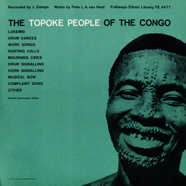 The Topoke People of the Congo: Monitor Presents the Polyanka Russian Gypsy Orchestra
