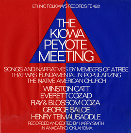 Kiowa Peyote Meeting