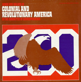 Songs and Ballads of Colonial and Revolutionary America