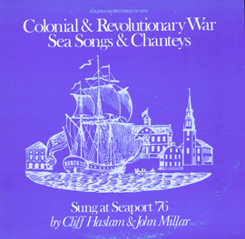 Colonial and Revolutionary War Sea Songs and Shanties