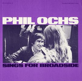 Broadside Ballads, Vol. 10: Phil Ochs Sings for Broadside