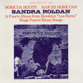 Boricua Roots/Raices Boricuas: Sings Puerto Rican Songs