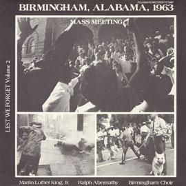 Lest We Forget, Vol. 2: Birmingham, Alabama, 1963 - Mass Meeting