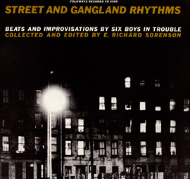 Street and Gangland Rhythms, Beats and Improvisations by Six Boys in Trouble