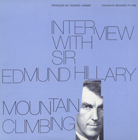 Interview with Sir Edmund Hillary: Mountain Climbing