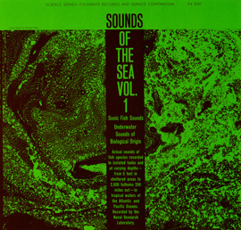 Sounds of the Sea, Vol. 1: Underwater Sounds of Biological Origin