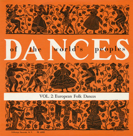 The Dances of the World's Peoples, Vol. 2: European Folk Dances