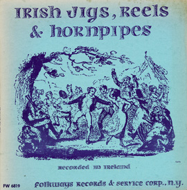 Irish Jigs, Reels & Hornpipes