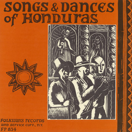 Songs and Dances of Honduras