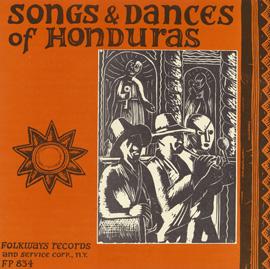 Songs and Dances of Honduras