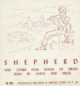 Shepherd and Other Folk Songs of Israel