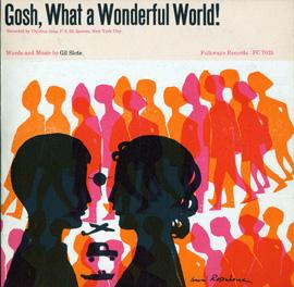 Gosh, What a Wonderful World!