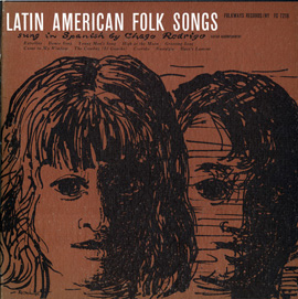 Latin American Folk Songs: Sung in Spanish by Chago Rodrigo