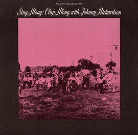 Sing Along, Clap Along with Johnny Richardson