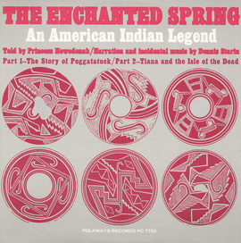 The Enchanted Spring: An American Indian Legend