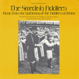 The Swedish Fiddlers: Music from the Gathering of the Fiddlers at Delsbo