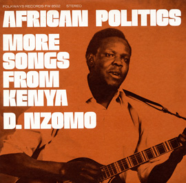 African Politics: More Songs from Kenya