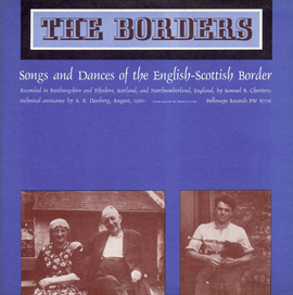 Borders: Songs and Dances of the Scottish-English Border