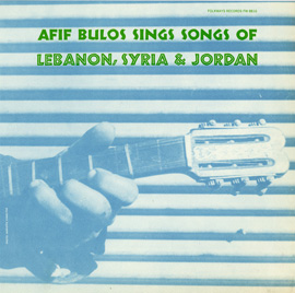 Afif Bulos Sings Songs of Lebanon, Syria, and Jordan