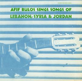 Afif Bulos Sings Songs of Lebanon, Syria, and Jordan