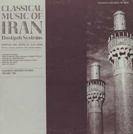Classical Music of Iran, Vol. 2: The Dastgah Systems