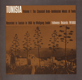 Tunisia, Vol. 1: The Classical Arab-Andalusian Music of Tunis