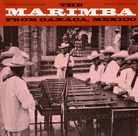 The Marimba of Oaxaca, Mexico