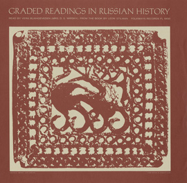 Graded Readings in Russian History from the Book by Leon Stilman