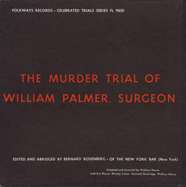 The Murder Trial of William Palmer, Surgeon
