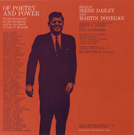 Of Poetry and Power: Poems Occasioned by the Presidency and by the Death of John F. Kennedy