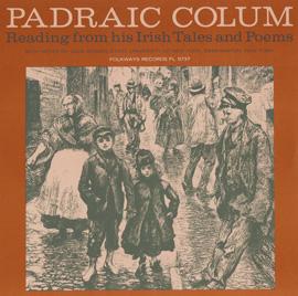 Padraic Colum Reading His Irish Tales and Poems