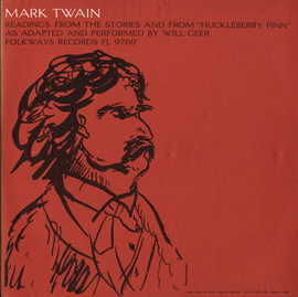 "Mark Twain: Readings from the Stories and from ""Huckleberry Finn"""