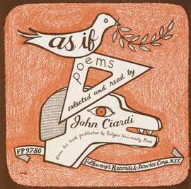 As If: Poems, New and Selected, by John Ciardi