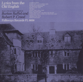 Lyrics from the Old English: A Reading by Burton Raffel and Robert P. Creed