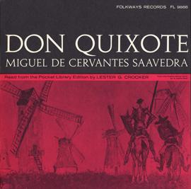 Don Quixote: By Miguel de Cervantes Saavedra