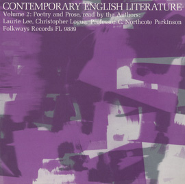 Contemporary English Literature, Vol. 2: Poetry and Prose of Laurie Lee, Christopher Logue, and C. Northcote Parkinson