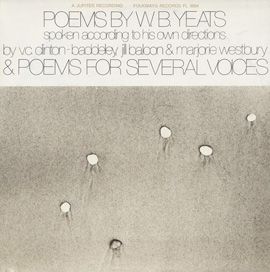 Poems by W.B. Yeats & Poems for Several Voices