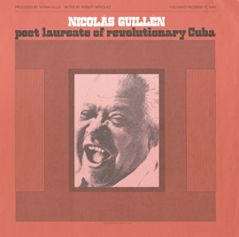 Nicolás Guillén: Poet Laureate of Revolutionary Cuba