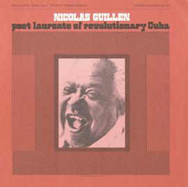Nicolás Guillén: Poet Laureate of Revolutionary Cuba