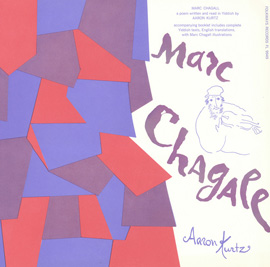 Marc Chagall: Written and Read in Yiddish by Aaron Kurtz