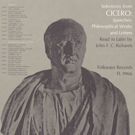 Selections from Cicero - Speeches, Philosophical Works & Letters: Read in Latin by John F.C. Richards