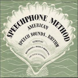 The Speechphone Method: American Speech Sounds and Rhythm, Elementary