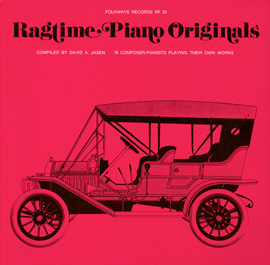 Ragtime Piano Originals: 16 Composer-Pianists Playing Their Own Works