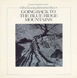 Vol. 4: Going Back to the Blue Ridge Mountains