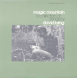 Magic Mountain: And Other Original Songs by David Laing